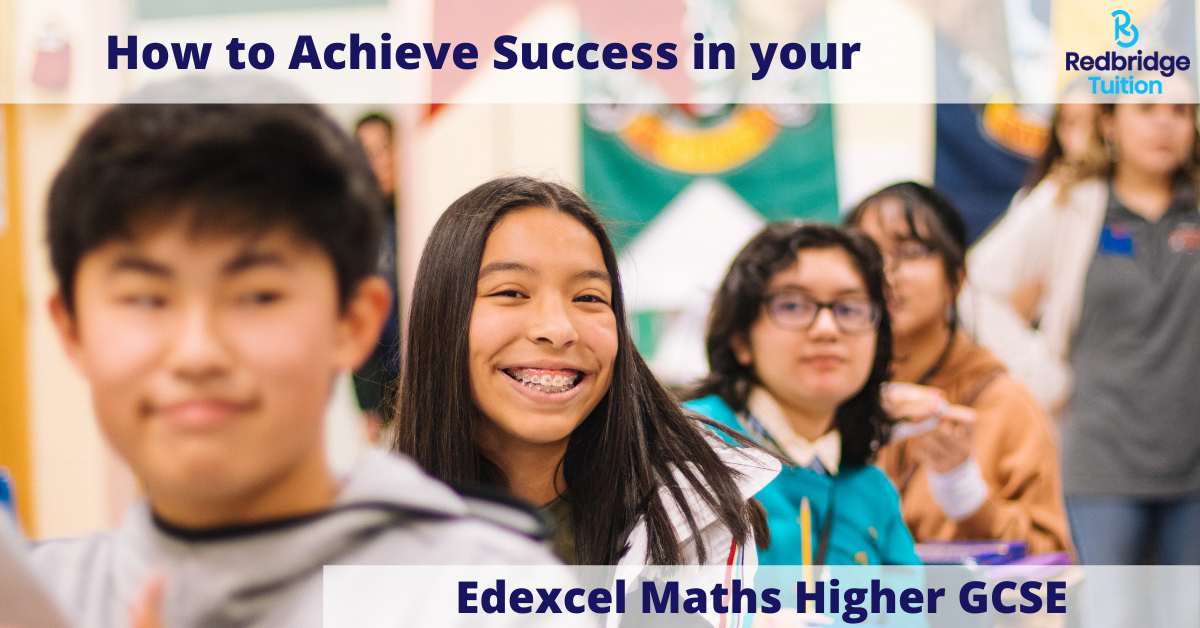 How to Achieve Success in your Edexcel Maths Higher GCSE